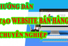 huong-dan-tao-webstie-ban-hang-chuyen-nghiep