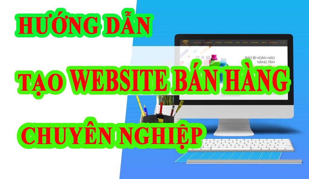 huong-dan-tao-webstie-ban-hang-chuyen-nghiep