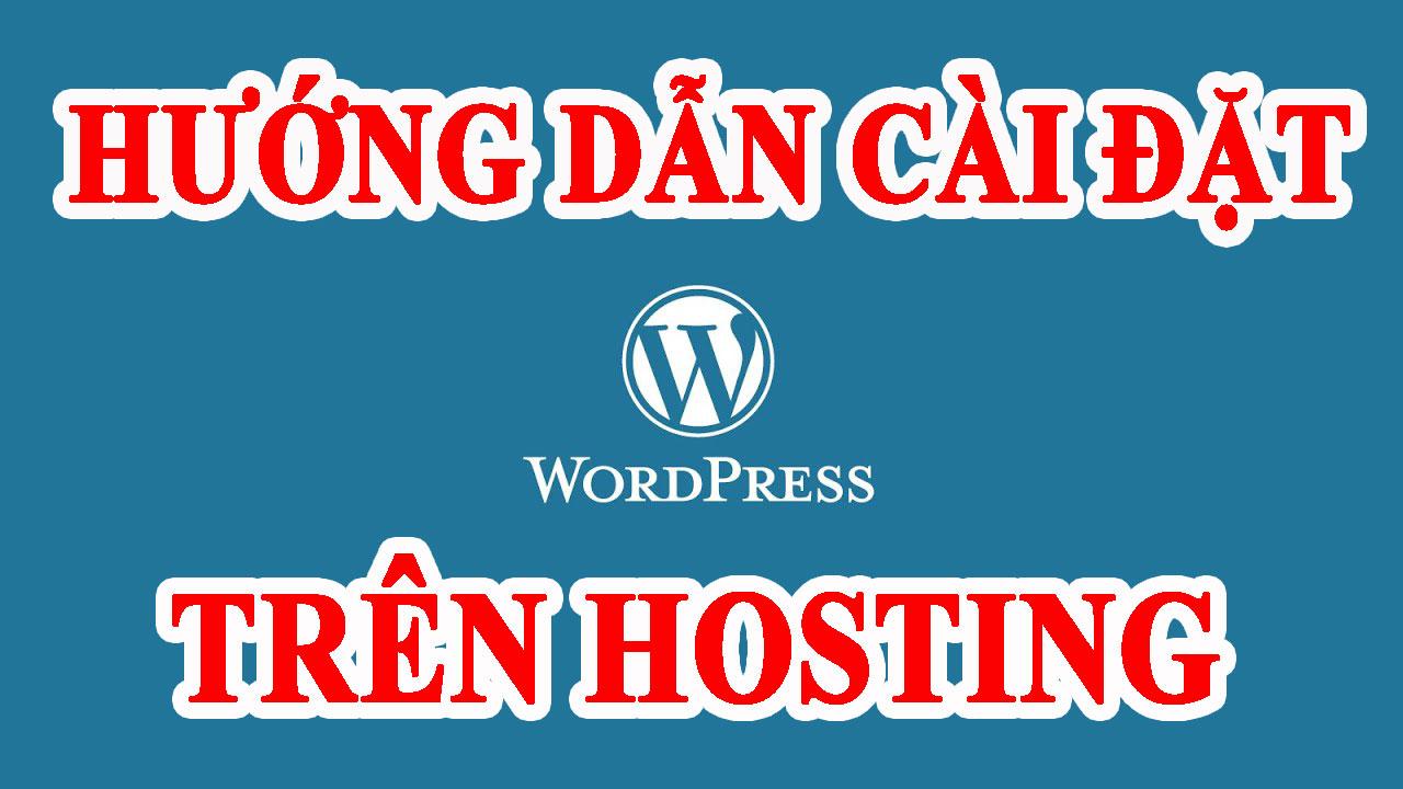 Cài đặt wordpress trên hosting
